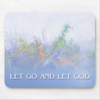 Let Go and Let God Pink Flowers & Fence Mouse Pad