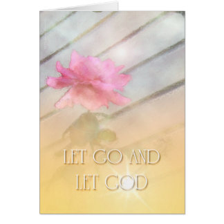 Let Go and Let God Pink Rose Card
