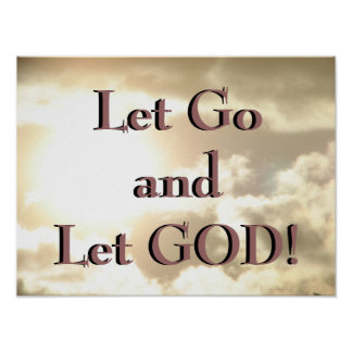 Let Go and Let GOD! Poster