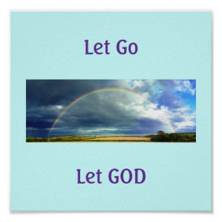 Let Go and Let GOD poster print
