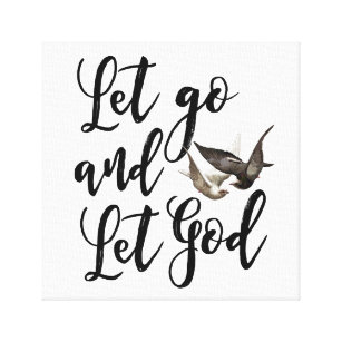 Let Go Let God Canvas Art Prints Zazzle