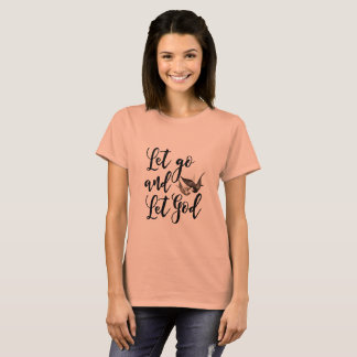 Let go and let God scripture quote t shirt