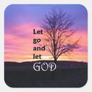 Let Go and Let God Square Sticker