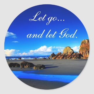 Let go and let God. Round Stickers