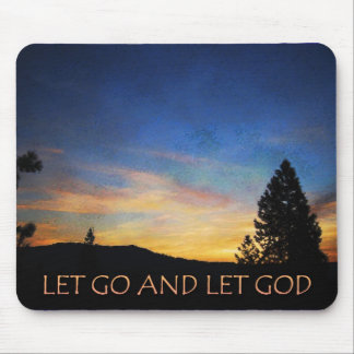 Let Go and Let God Sunrise Mouse Pad