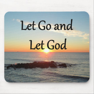 LET GO AND LET GOD SUNRISE PHOTO MOUSE PAD