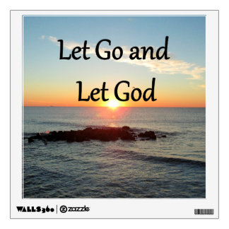 LET GO AND LET GOD SUNRISE PHOTO WALL STICKER