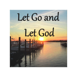 LET GO AND LET GOD SUNSET CANVAS PRINT