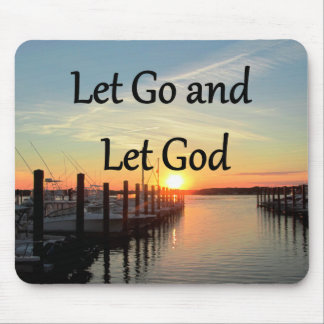 LET GO AND LET GOD SUNSET MOUSE PAD