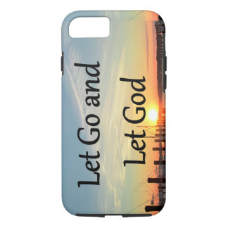 LET GO AND LET GOD SUNSET PHOTO iPhone 7 CASE