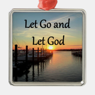 LET GO AND LET GOD SUNSET PHOTO METAL ORNAMENT