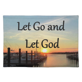 LET GO AND LET GOD SUNSET PHOTO PLACEMAT