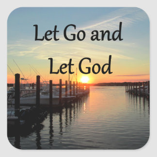 LET GO AND LET GOD SUNSET PHOTO SQUARE STICKER