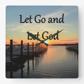 LET GO AND LET GOD SUNSET SQUARE WALL CLOCK