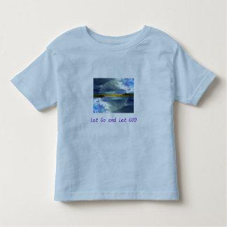 Let Go and Let GOD toddler shirt