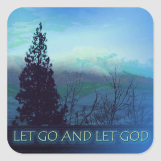 Let Go and Let God Tree and Hills Square Sticker