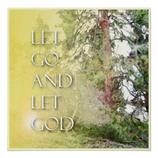 Let Go and Let God Tree and Steps Poster
