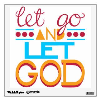 Let Go and Let GOD Wall Skins