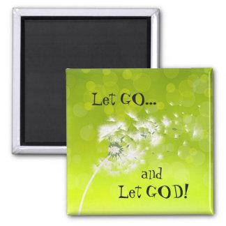 Let Go and Let God Wind Blown Dandelion Magnet