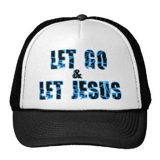 Let go and let Jesus Christian design Trucker Hat