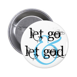 let go let god 2 inch round button