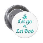 Let Go Let God Buttons