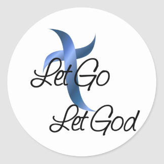 Let Go Let God Christian Classic Round Sticker