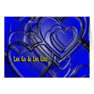 let go & let God hearts Card