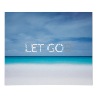 Let go let God inspirational motivational quote Poster