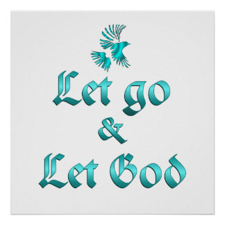 Let Go Let God Poster