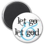 let go let god refrigerator magnet