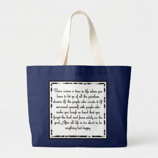 Let go of drama large tote bag