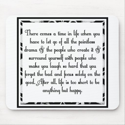 Let go of drama mouse pad