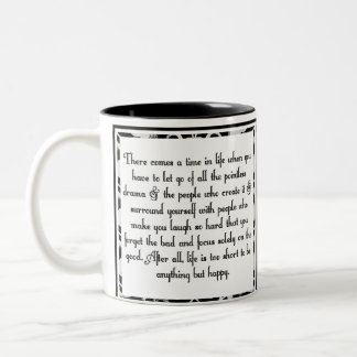 Let go of drama Two-Tone coffee mug