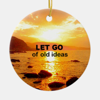 Let Go of Old Ideas Double-Sided Ceramic Round Christmas Ornament
