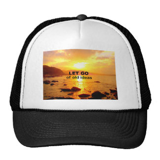Let Go of Old Ideas Trucker Hat