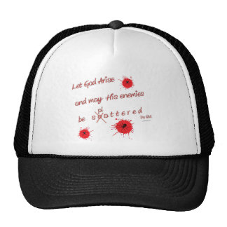 Let God Arise and may His Enemies be Splattered Trucker Hat