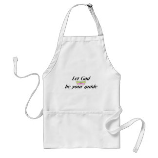 Let God be your guide Adult Apron
