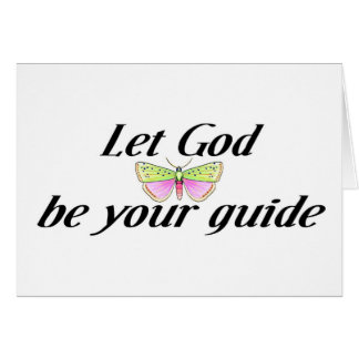 Let God be your guide Card