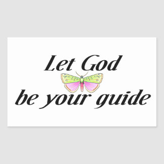 Let God be your guide Rectangular Sticker