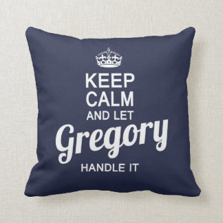 Let Gregory handle it! Throw Pillow
