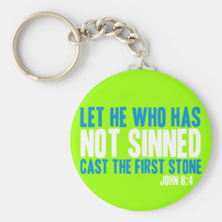 Let He Who Has Not Sinned Cast the First Stone Basic Round Button Keychain