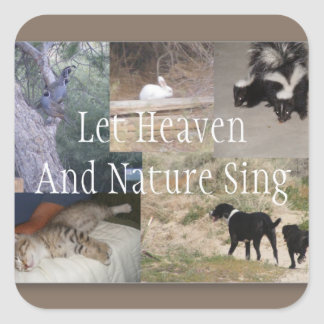 Let Heaven And nature Sing Square Sticker