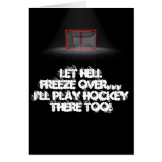 LET HELL FREEZE OVER CARD