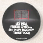 LET HELL FREEZE OVER DRINK COASTER