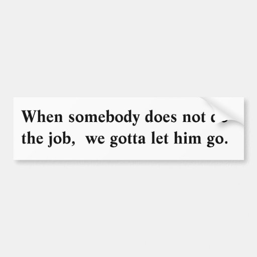 Let him go. bumper sticker
