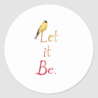 Let it Be Classic Round Sticker