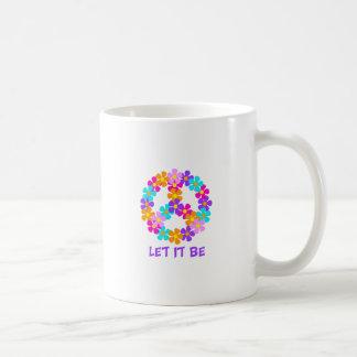 Let It Be Classic White Coffee Mug