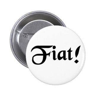 Let it be done! pinback button