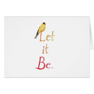 Let it Be Greeting Card